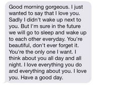 Are you searching for inspiration for good morning?Check out the post right here for cool good morning inspiration. These unique quotes will make you happy. Paragraph For Boyfriend, Love Message For Boyfriend, Love Messages For Her, Message For Girlfriend, Cute Text Messages, Cute Messages For Boyfriend, Boyfriend Ideas, Boyfriend Quotes, Boyfriend Girlfriend