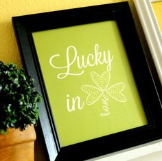 Luck in love printables