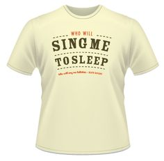 CHILDRENS SIZES NOW We just love these new t-shirts featuring song lyrics from Kate's songs. The lady fit sizes reflect small fitting & 14 through S-XL. New T, Song Lyrics, Just Love, Pure Products, Songs, Lady, Fit, Mens Tops, T Shirt