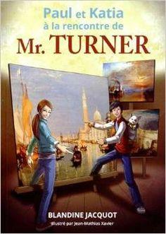 Paul et Katia à la rencontre de Mr Turner