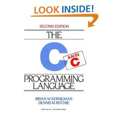 Amazon.com: C Programming Language (2nd Edition) Brian W. Kernighan, Dennis M. Ritchie
