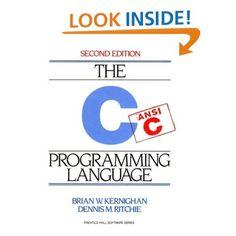 Amazon.com: C Programming Language (2nd Edition) Brian W. Kernighan, Dennis M. Ritchie