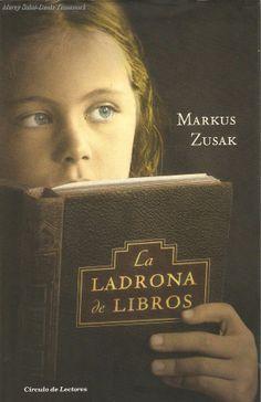 La Ladrona de Libros - Markus Zusak.