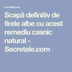 Scapă definitiv de firele albe cu acest remediu casnic natural - Secretele.com