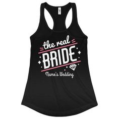 The Real Bride Custom Bachelorette Party Looks, Besties, Bridesmaids, Athletic Tank Tops, Night, How To Wear, Women, Fashion, Fashion Styles
