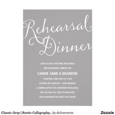 Classic Gray | Rustic Calligraphy Rehearsal Dinner