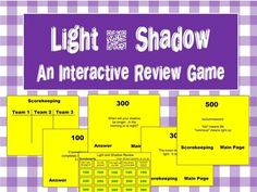 An interactive review game for the concepts of light and shadow. Grade 4 Alberta
