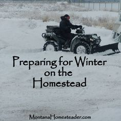 Preparing for winter on the homestead during the warm summer months. Montana Homesteader