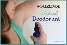 Homemade Deodorant – Simple, Natural, and Effective – You can make this homemade deodorant spray using all-natural ingredients. It's so easy and effective you'll never buy deodorant again. We promise!