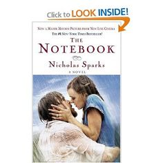 The Notebook by Nicholas Sparks - I should read this; I think the movie should be required viewing for those in my family due to my Grandmother's mental health being so similar to the heroine in this show...