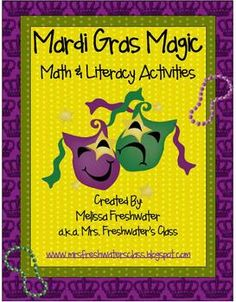 Let The Good Times Roll with this Mardi Gras Mini Math And Literacy Unit. All 12 activities incorporated into this unit have a Mardi Gras Theme. Ad...