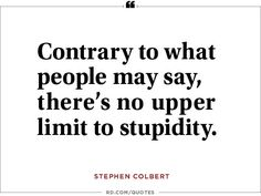 Truthiness! The 14 best-ever Stephen Colbert quotes.