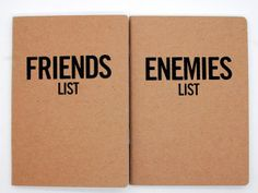 Do you have more close friends or enemies?