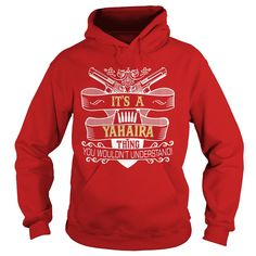 YAHAIRA,  YAHAIRAYear,  YAHAIRABirthday,  YAHAIRAHoodie #gift #ideas #Popular #Everything #Videos #Shop #Animals #pets #Architecture #Art #Cars #motorcycles #Celebrities #DIY #crafts #Design #Education #Entertainment #Food #drink #Gardening #Geek #Hair #beauty #Health #fitness #History #Holidays #events #Home decor #Humor #Illustrations #posters #Kids #parenting #Men #Outdoors #Photography #Products #Quotes #Science #nature #Sports #Tattoos #Technology #Travel #Weddings #Women