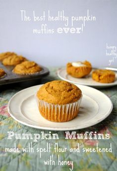 Pumpkin Muffins made with spelt flour and sweetened with honey | Hungry Healthy Girl