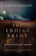 Karin Fossum, The Indian Bride