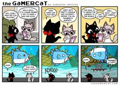 The GaMERCaT: Ive played this before! This is so accurate!