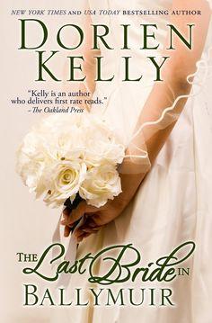 Summary of The Last Bride in Ballymuir by Dorien Kelly