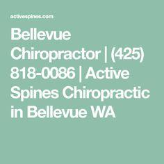 Bellevue Chiropractor | (425) 818-0086 | Active Spines Chiropractic in Bellevue WA