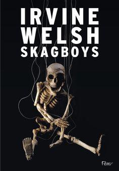 Mundo da Leitura e do entretenimento faz com que possamos crescer intelectual!!!: Clique na imagem leia 1º capitulo  Skagboys é o o...