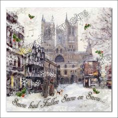 Traditional Christmas Card - Snow on Snow, featuring Lincoln Cathedral in the Snow Wholesale Greeting Cards, Lincoln Cathedral, Unique Cards, Christmas Cards, Snow, Traditional, Artist, Prints, Handmade