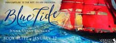 ♥Enter the #giveaway for a chance to win♥ StarAngels' Reviews: Book Blitz ♥ Blue Tide by Jenna-Lynne Duncan ♥ #gi...