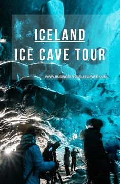 Being inside a glacier is a bucketlist item and doing an ice cave tour in Iceland is a MUST.
