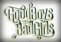 TheDailyGlyph-NataliaJara-GoodBoysLikeBadGirls http://thedailyglyph.com