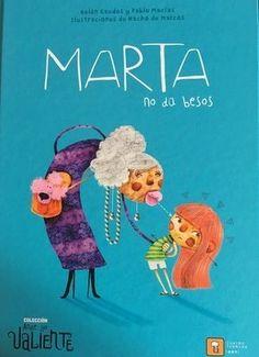 Marta reparte os seus bicos como ela decide e non sempre é a quen llos pide. Algo moi normal si te paras a pensalo, ainda que algúns adultos non acaban de aceptalo. Por qué é tan difícil de entender? Nos meus bicos mando eu. Xa o deberías saber.