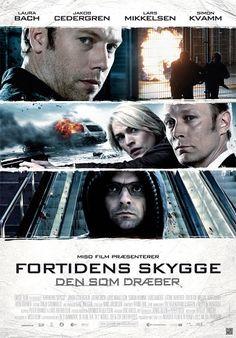Fortidens Skygge (SUB ITA) Daimarca: 2011 Genere: Drammatico Durata: 130' Regia: Birger Larsen Con: Laura Bach, Jakob Cedergren, Lars Mikkelsen.