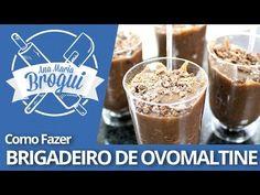 ▶ Ana Maria Brogui #167 - Como fazer Brigadeiro Especial de Ovomaltine - YouTube