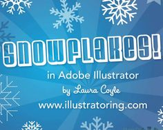 Create Snowflakes in Illustrator - Learn Illustrator Online | illustratoring.com