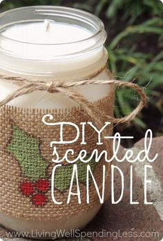 Awesome step-by-step tutorial for making a homemade scented candle in a mason jar. Smells better (and much cheaper) than those expensive st...