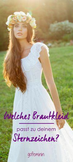 Dein Sternzeichen verrät, welches Brautkleid perfekt zu dir passt!