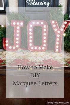 how to make DIY marquee letters-tutorial-Christmas decor. farmgirlreformed.com