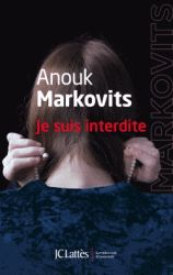 Andrei S. Markovits - Je suis interdite.