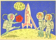 As three Soviet cosmonauts arrive from Earth they find the emblem from Luna-2, the first man-made object to impact the Moon. The Space Race is thus won.    I like that the two cosmonauts on the right are holding hands, so sweet :)    (Soviet postcard from 1961)