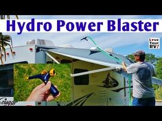 Review of the Hydro Power Blaster for the RV
