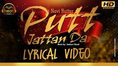Navi Buttar - Putt Jattan Da   Lyrical Video   Beat Records