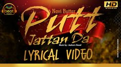 Navi Buttar - Putt Jattan Da | Lyrical Video | Beat Records