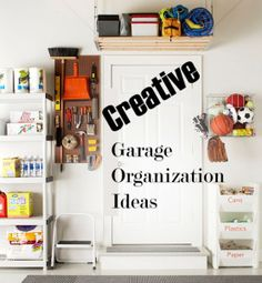 Creative Garage Organization Ideas  only thing missing #Chamberlain #Garage Door Opener http://www.chamberlain.com
