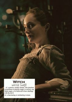 Outlander definitions.-   Witch. (x)