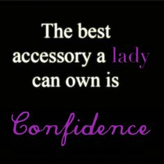 Yes always have confidence..💜