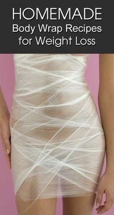 Check out how to make your own body wrap at home.