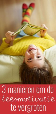 Sommige kinderen vinden het lastig om te genieten van het lezen. Je kunt op drie…