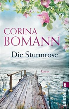 Die Sturmrose: Roman: Amazon.de: Corina Bomann: Bücher