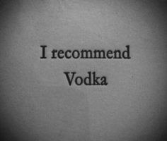 Imagine vodka, quotes, and alcohol The Great Comet, Sharp Objects, Jessica Jones, Character Aesthetic, Aesthetic Wallpapers, Tattoo Quotes, Mood, Thoughts, Writing