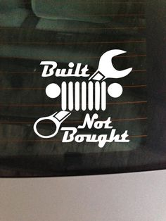 Built not bought vinyl window decal / by GreenMountainVinyl, $6.00