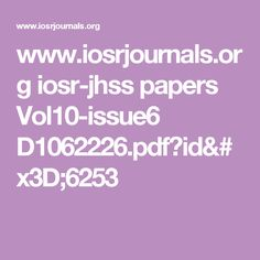 www.iosrjournals.org iosr-jhss papers Vol10-issue6 D1062226.pdf?id=6253