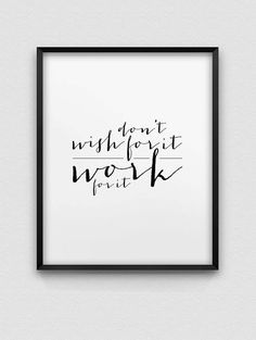 printable 'don't wish for it  work for it' by spellandtell on Etsy